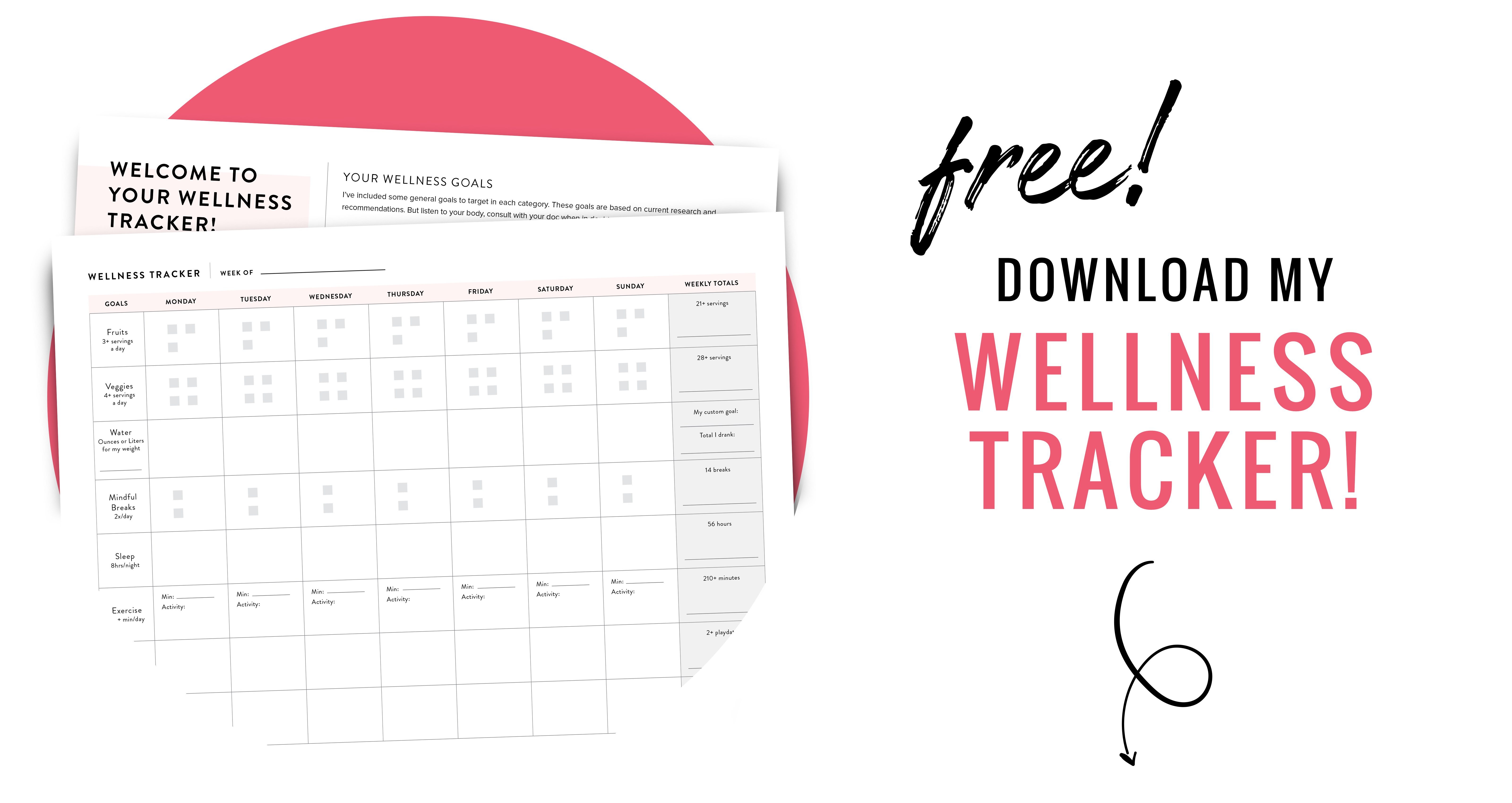 Download your free Wellness Tracker here!